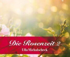 Rosenzeit 2